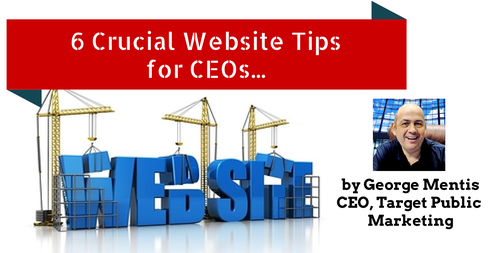 6 Crucial Website Tips for CEOs
